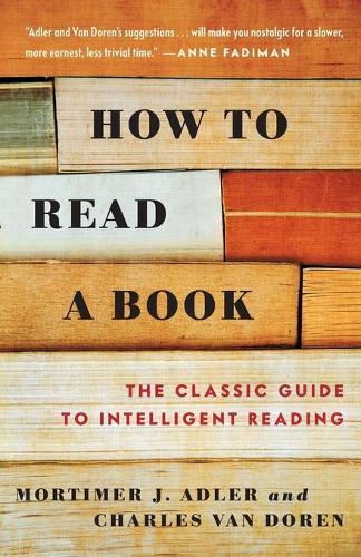 'How to Read a Book' by Adler & van Doren