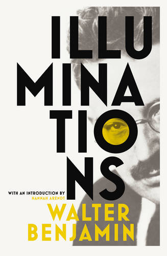 'Illuminations' by Walter Benjamin