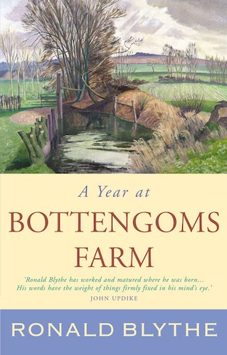 'A Year at Bottengoms Farm' by Ronald Blythe