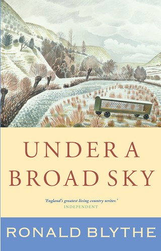 'Under a Broad Sky' by Ronald Blythe