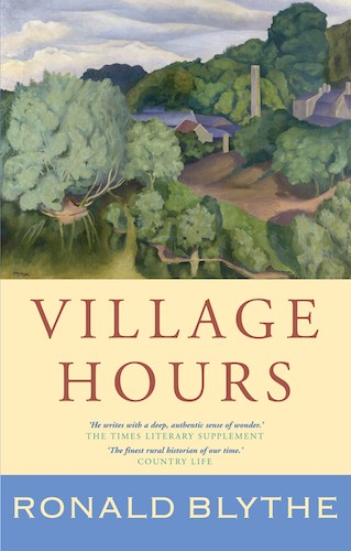 'Village Hours' by Ronald Blythe