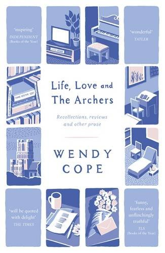 'Life, Love and The Archers' by Wendy Cope