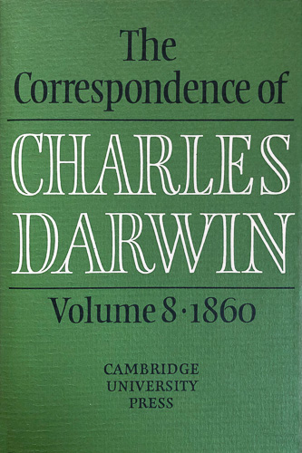 The Correspondence of Charles Darwin volume 8