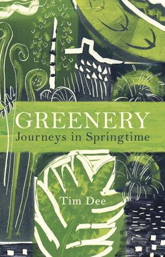 'Greenery' by Tim Dee