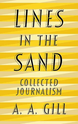 'Lines in the Sand' by A.A. Gill