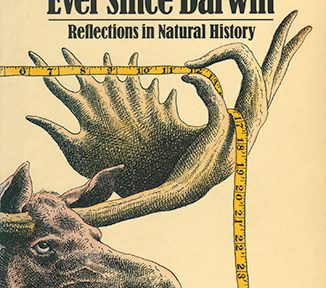 'Ever Since Darwin' by Stephen Jay Gould