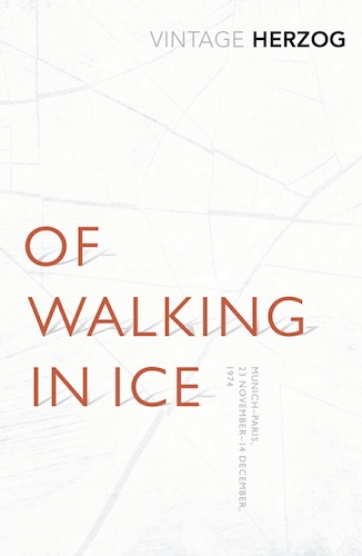 'Of Walking in Ice' by Werner Herzog