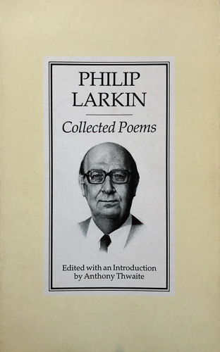 Philip Larkin Collected Poems