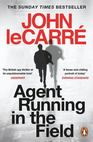 'Agent Running in the Field' by John le Carré