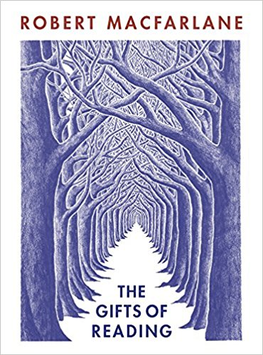 'The Gifts of Reading' by Robert Macfarlane