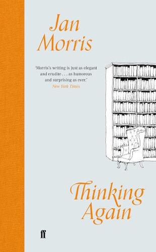 'Thinking Again' by Jan Morris