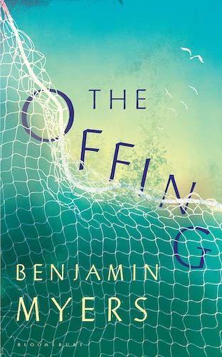 'The Offing' by Benjamin Myers