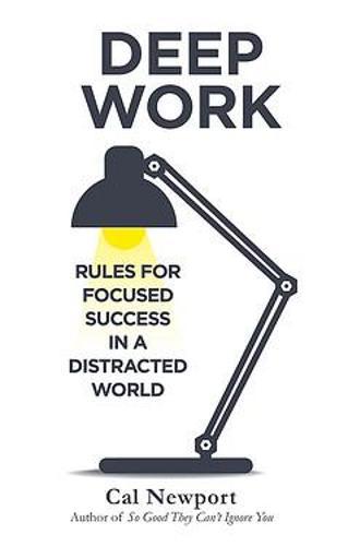 'Deep Work' by Cal Newport