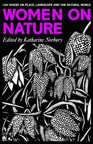'Women on Nature' by Katherine Norbury (ed.)
