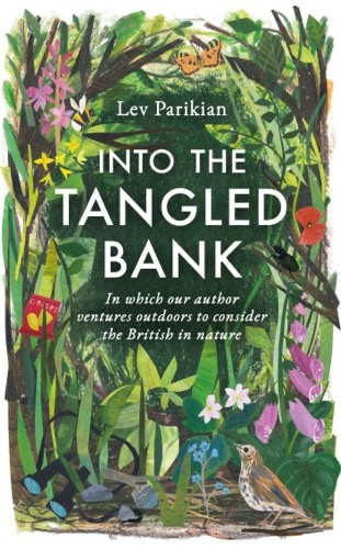 'Into the Tangled Bank' by Lev Parikian