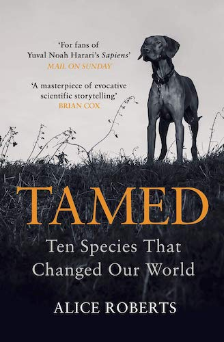 'Tamed' by Alice Roberts