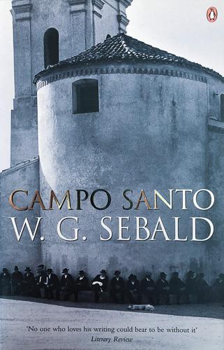 'Campo Santo' by W.G. Sebald