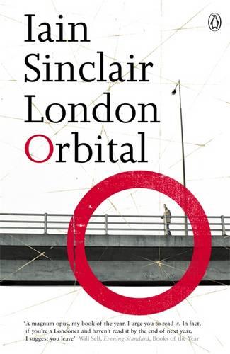 'London Orbital' by Iain Sinclair