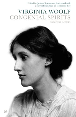 'Congenial Spirits' by Virginia Woolf
