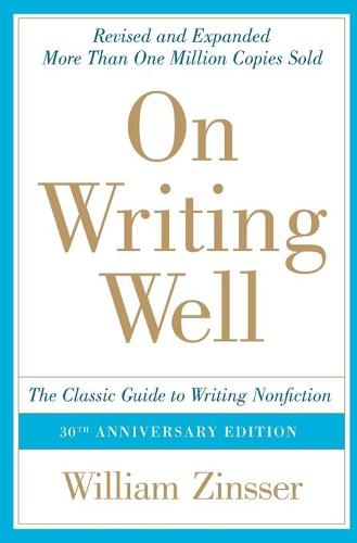'On Writing Well' by William Zinsser